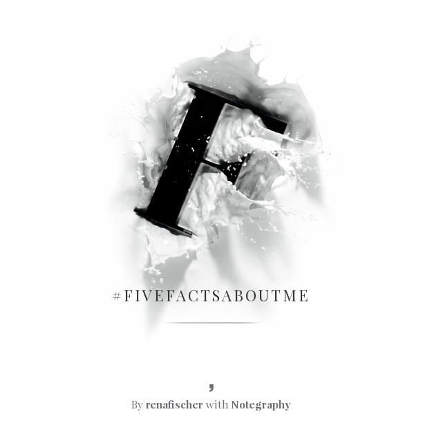 #fivefactsaboutme